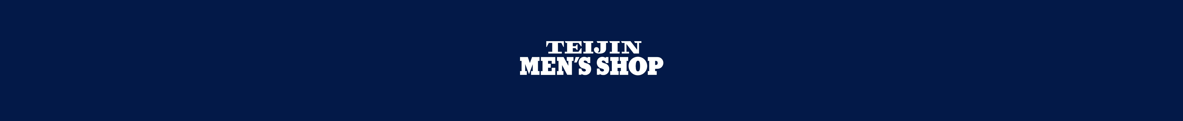 TEIJIN MEN'S SHOP